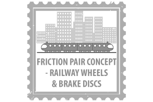 Friction Pair Concept - Railway Wheels & Brake Discs